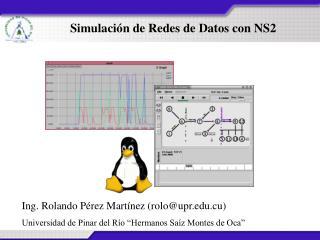 Simulación de Redes de Datos con NS2
