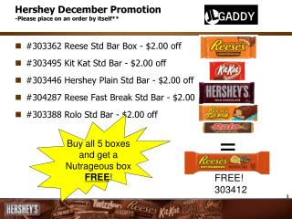 Hershey December Promotion -Please place on an order by itself**