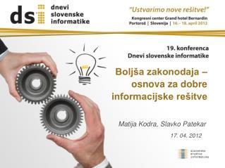 Boljša zakonodaja – osnova za dobre informacijske rešitve