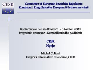 Konferenca e Bankës Botërore  - 8 Nëntor 2005 Programi i avancuar i Kontabilitetit dhe Auditimit