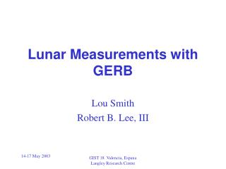 Lunar Measurements with GERB