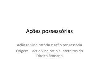 A  es possess rias