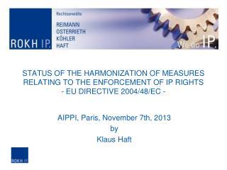 AIPPI, Paris, November 7th, 2013 by Klaus Haft