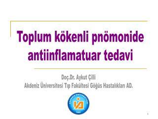 Toplum kökenli pnömonide antiinflamatuar tedavi