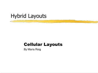Hybrid Layouts