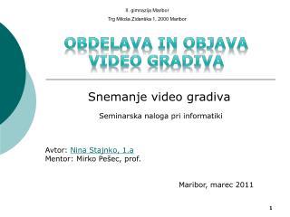 Snemanje video gradiva