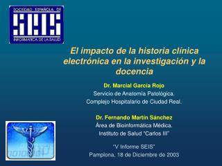 El impacto de la historia clínica electrónica en la investigación y la docencia