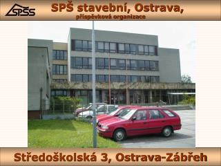 Středoškolská 3, Ostrava-Zábřeh