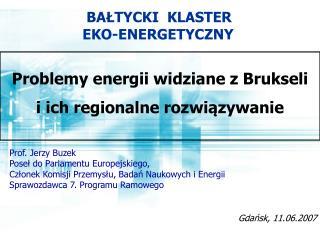 Prof. Jerzy Buzek Pose? do Parlamentu Europejskiego,