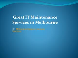 Great IT Maintenance Services in Melbourne