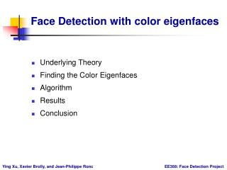 Face Detection with color eigenfaces