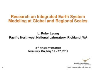 Research on Integrated Earth System Modeling at Global and Regional Scales