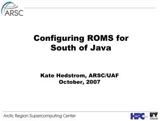 Configuring ROMS for South of Java