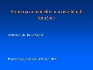 Primerjava modelov univerzitetnih knjižnic
