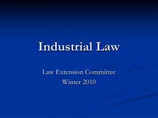 Industrial Law