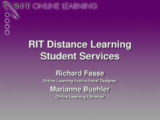 RIT Distance Learning Student Services