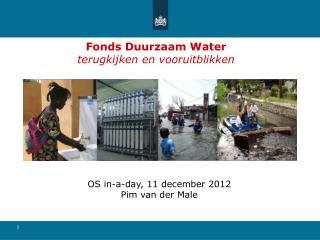 Fonds Duurzaam Water terugkijken en vooruitblikken