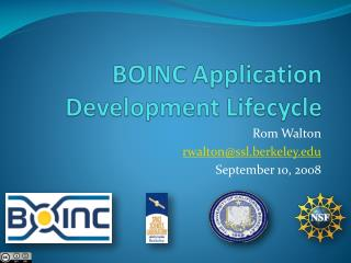 BOINC Application Development Lifecycle