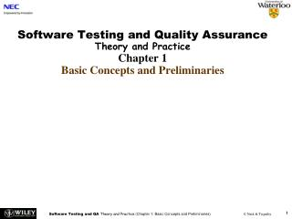 Software Testing and Quality Assurance  Theory and Practice Chapter 1 Basic Concepts and Preliminaries