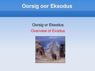 Oorsig oor Eksodus