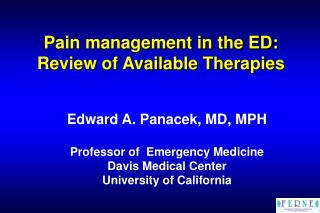 Pain management in the ED: Review of Available Therapies