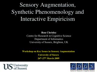 Sensory Augmentation, Synthetic Phenomenology and Interactive Empiricism
