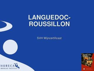LANGUEDOC-ROUSSILLON SVH Wijncertificaat