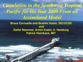 Circulation in the Southwest Tropical Pacific for the Year 2000 From an Assimilated Model