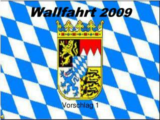 Wallfahrt  2009