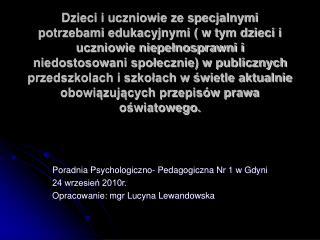 Poradnia Psychologiczno- Pedagogiczna Nr 1 w Gdyni 24 wrzesień 2010r.