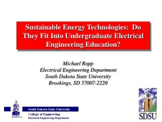 Sustainable Energy Technologies:  Do They Fit Into Undergraduate Electrical Engineering Education?