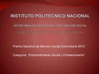 Premio Nacional de Servicio Social Comunitario 2012