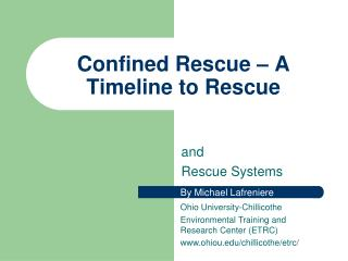 Confined Rescue � A Timeline to Rescue