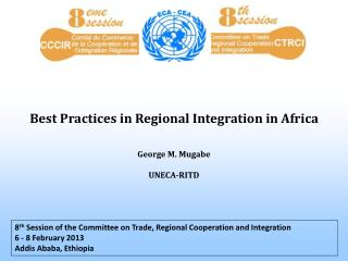 Best Practices in Regional Integration in Africa