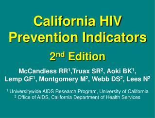 California HIV Prevention Indicators 2 nd  Edition