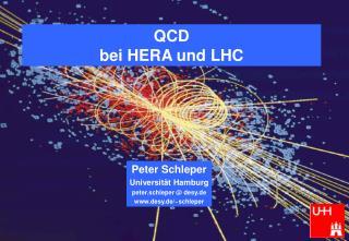 QCD  bei HERA und LHC