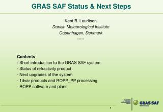 GRAS SAF Status & Next Steps