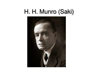 h h munro saki Hector hugh munro (also known as hh munro) used the pseudonym saki to write several well-known short stories that mocked edwardian english soci.