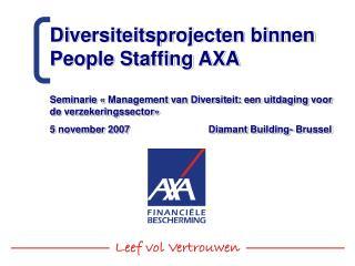 Diversiteitsprojecten binnen People Staffing AXA