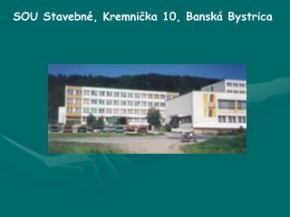 SOU Stavebné, Kremnička 10, Banská Bystrica