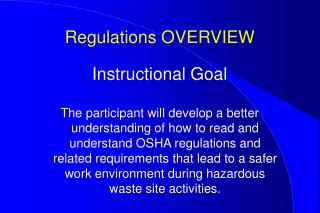 Regulations OVERVIEW
