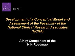 A Key Component of the  NIH Roadmap