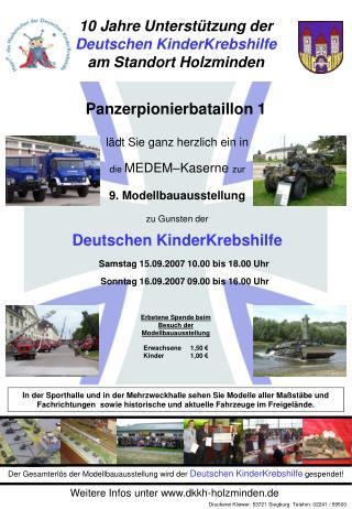 Der Gesamterlös der Modellbauausstellung wird der  Deutschen KinderKrebshilfe  gespendet!