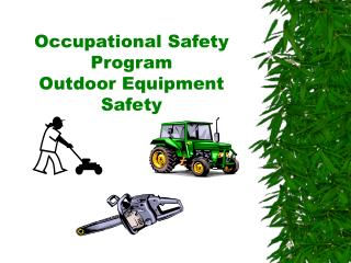 Occupational Safety Program Outdoor Equipment Safety