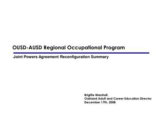OUSD-AUSD Regional Occupational Program