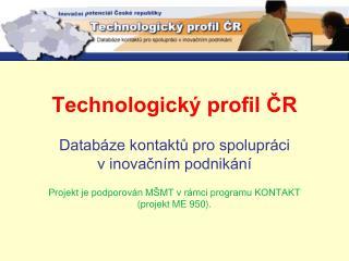 Správcem profilu je  Asociace inovačního podnikání ČR Novotného lávka 5 116 68 Praha 1