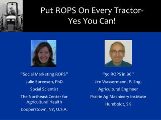 Put ROPS On Every Tractor-Yes You Can!