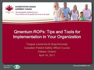 Qmentum ROPs: Tips and Tools for Implementation in Your Organization