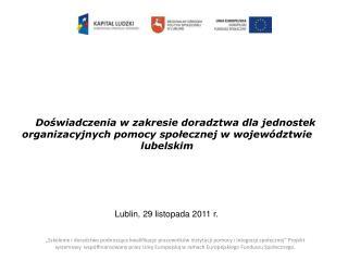 Lublin, 29 listopada 2011 r.
