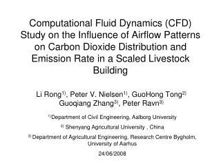 Li Rong 1) , Peter V. Nielsen 1) , GuoHong Tong 2)  Guoqiang Zhang 3) , Peter Ravn 3)